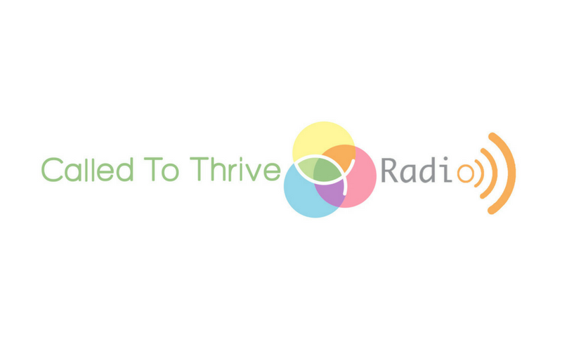 called to thrive - radio